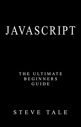 PDF] JavaScript: The Ultimate Beginners Guide: Start Coding